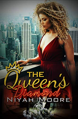 The Queen's Diamond By Niyah Moore
