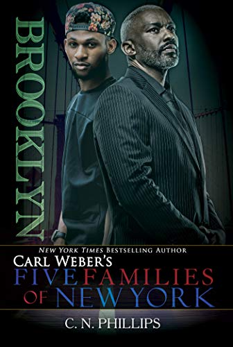 Carl Weber's: Five Families Of New York By C. N. Phillips