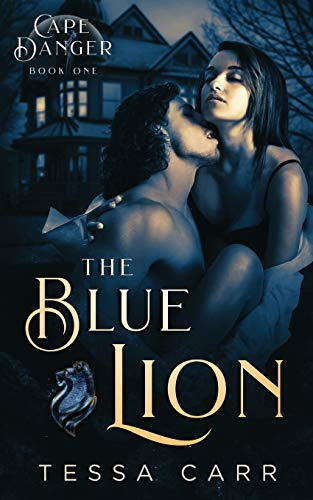 The Blue Lion By Tessa Carr