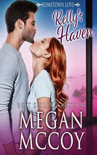 Kelly's Haven By Megan McCoy
