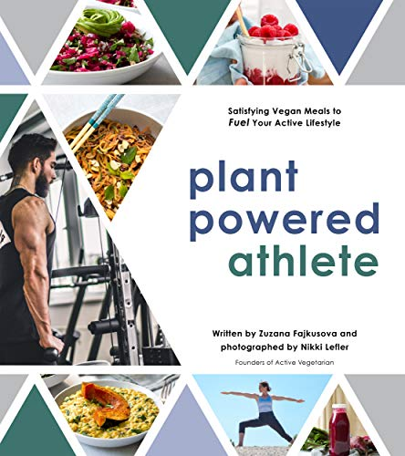 Plant Powered Athlete By Zuzana Fajkusova