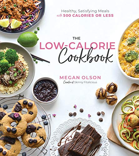 The Low Calorie Cookbook By Megan Olson