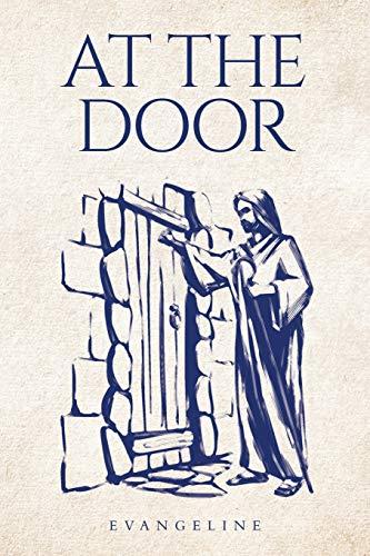At the Door By Evangeline