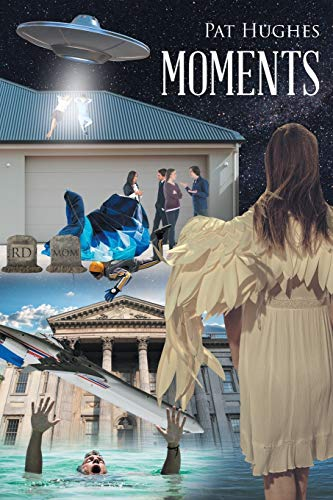 Moments By Pat Hughes