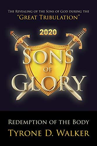 Sons of Glory By Tyrone D Walker