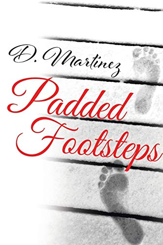 Padded Footsteps By D Martinez
