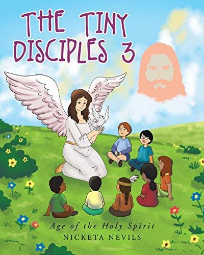 The Tiny Disciples 3 By Nicketa Nevils