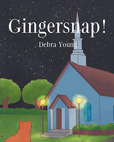 Gingersnap! By Debra Young