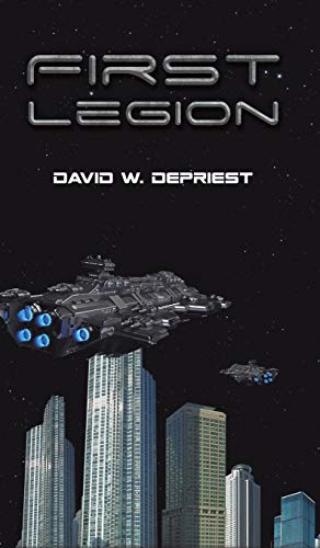 First Legion By David W Depriest