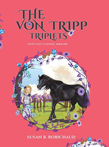 The Von Tripp Triplets By Susan B Robichaud