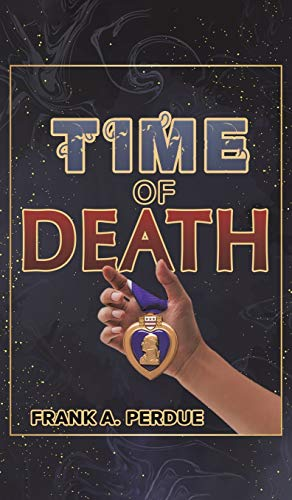 Time of Death By Frank A Perdue