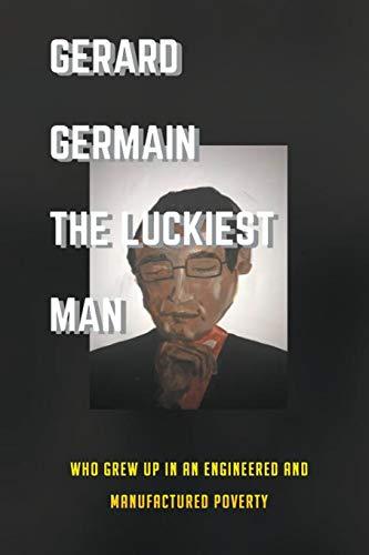 The Luckiest Man By Gerard Germain
