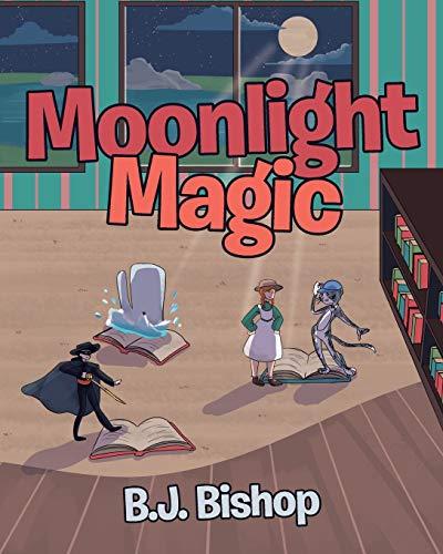 Moonlight Magic By B J Bishop
