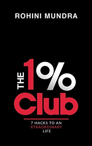The 1% Club By Rohini Mundra