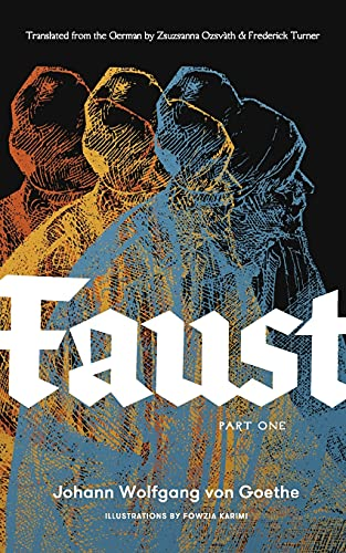 Faust, Part One By Johann Wolfgang van Goethe