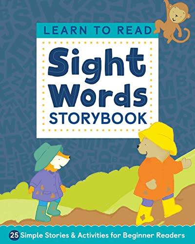Learn to Read: Sight Words Storybook By Kimberly Ann Kiedrowski
