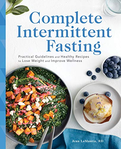 Complete Intermittent Fasting By Jean Lamantia, Rd