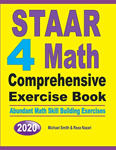STAAR 4 Math Comprehensive Exercise Book By Michael Smith