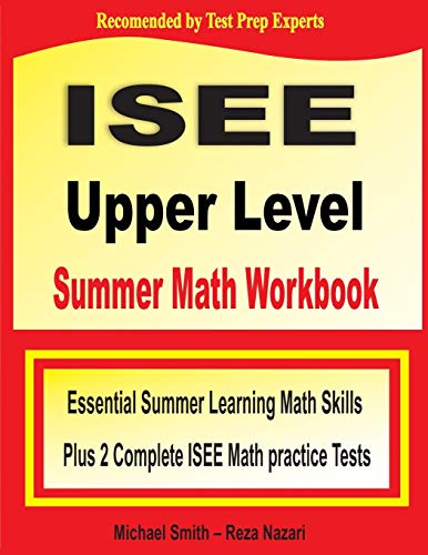ISEE Upper Level Summer Math Workbook By Michael Smith