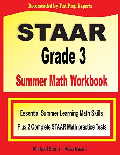STAAR Grade 3 Summer Math Workbook By Michael Smith
