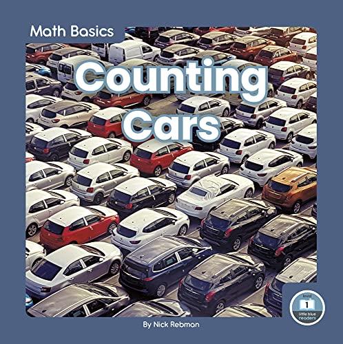 Math Basics: Counting Cars By Nick Rebman