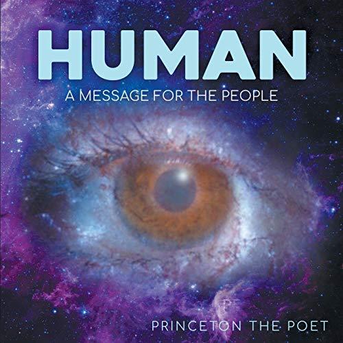 Human By Princeton The Poet