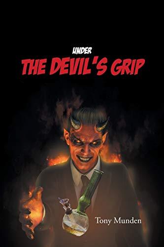 Under the Devil's Grip By Tony Munden