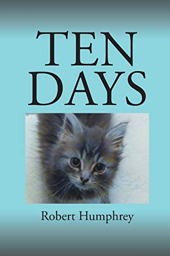 Ten Days By Robert Humphrey