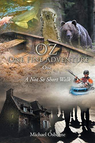 OZ One Fine Adventure One By Michael Osborne