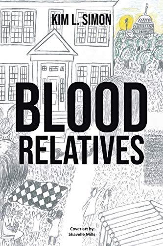 Blood Relatives By Kim L Simon