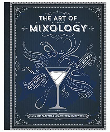 The Art of Mixology By Cottage Door Press