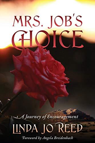 Mrs. Job's Choice By Linda Jo Reed