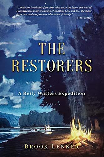 The Restorers By Brook Lenker