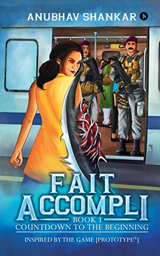 Fait Accompli By Anubhav Shankar