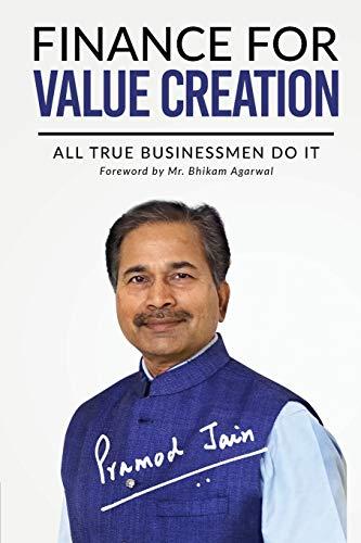 Finance for Value Creation By Pramod Jain