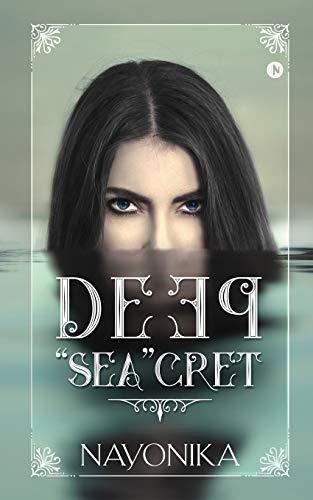 "Deep ""Sea""cret By Nayonika"