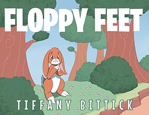 Floppy Feet By Tiffany Bittick