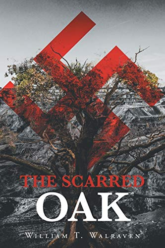 The Scarred Oak By William T Walraven