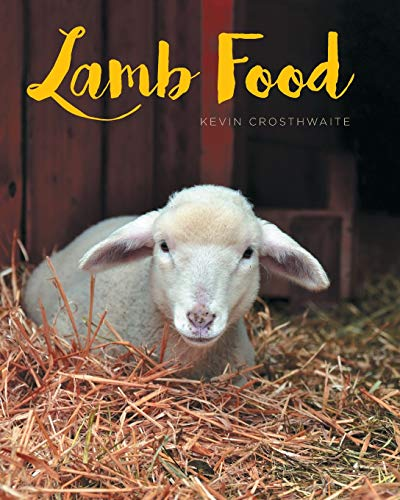 Lamb Food By Kevin Crosthwaite