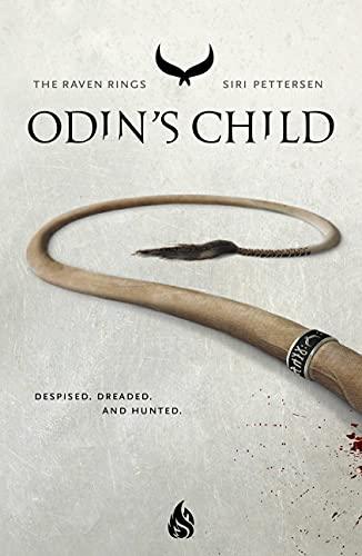 Odin's Child, 1 By Siri Pettersen