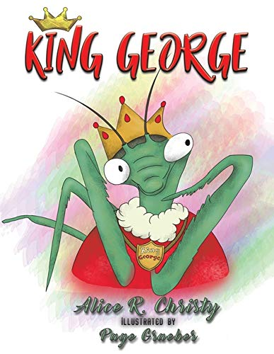 King George By Alice R Christy