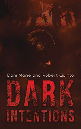 Dark Intentions By Dani Marie
