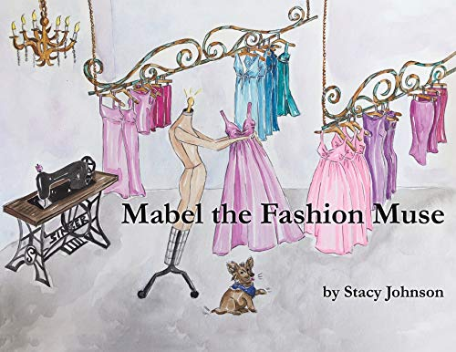 Mabel the Fashion Muse By Stacy Johnson