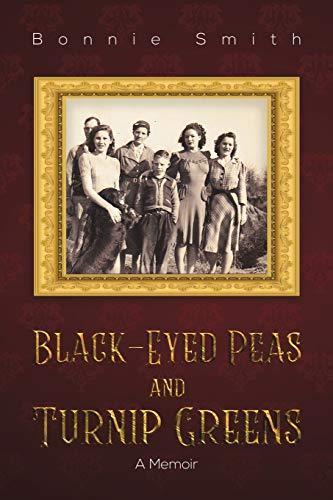 Black-Eyed Peas and Turnip Greens By Bonnie Smith