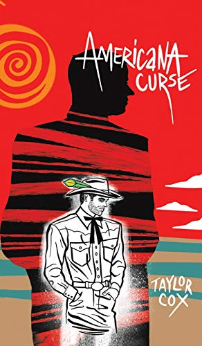 Americana Curse By Taylor Cox
