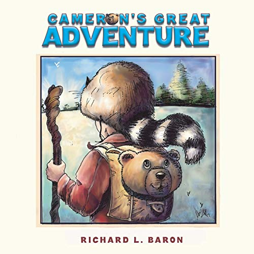 Cameron's Great Adventure By Richard L Baron