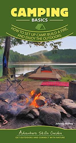 Camping Basics By Johnny Molloy