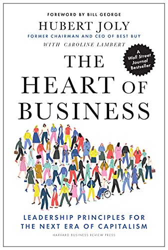 The Heart of Business By Hubert Joly