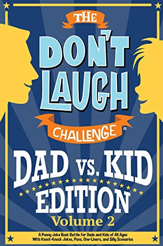 The Don't Laugh Challenge - Dad vs. Kid Volume 2 By Billy Boy