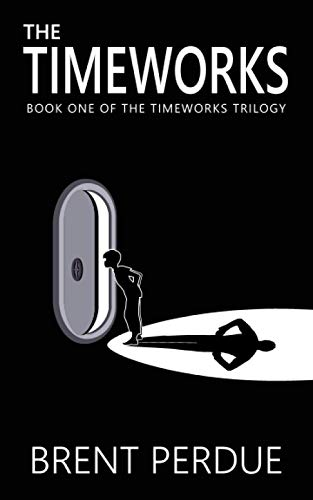 The Timeworks By Brent Perdue